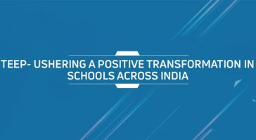 TEEP - Ushering A Positive Transformation In Schools Across India